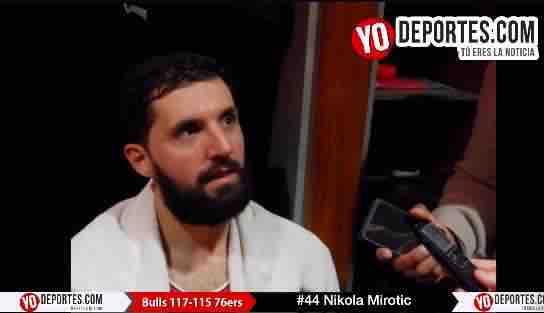 Nikola Mirotic y los Bulls de Chicago ganan sexto juego consecutivo